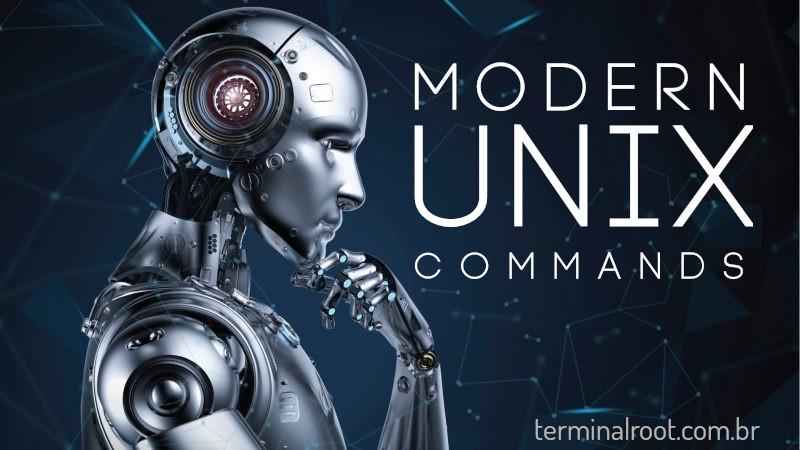 List of 30 Modern Alternatives to UNIX Commands